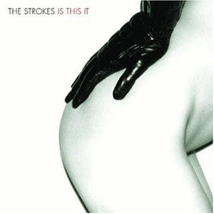 TheStrokes-IsThisIt